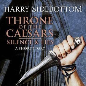 Silence & Lies (A Short Story): A Throne of the Caesars Story thumbnail