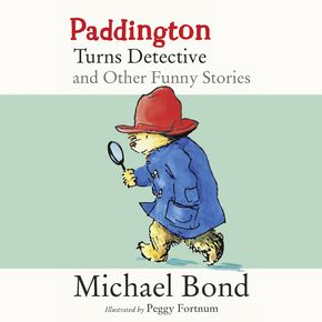Paddington Turns Detective and Other Funny Stories thumbnail