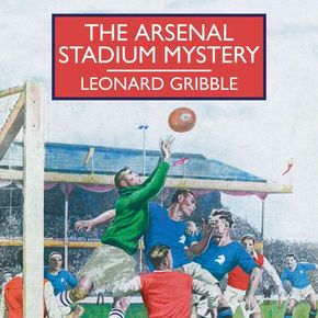 The Arsenal Stadium Mystery thumbnail