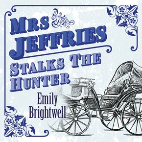 Mrs Jeffries Stalks The Hunter thumbnail