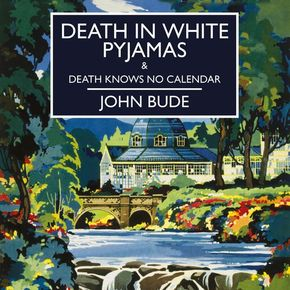 Death In White Pyjamas & Death Knows No Calendar thumbnail