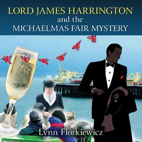 Lord James Harrington And The Michaelmas Fair Mystery thumbnail