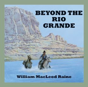 Beyond The Rio Grande thumbnail
