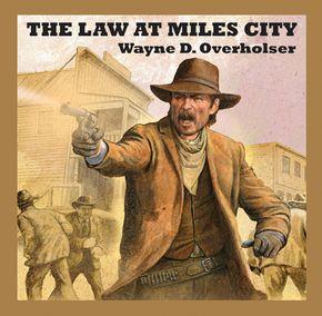 The Law At Miles City thumbnail