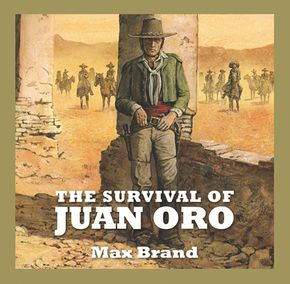 The Survival Of Juan Oro thumbnail