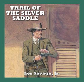 Trail Of The Silver Saddle thumbnail