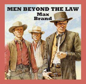 Men Beyond The Law thumbnail