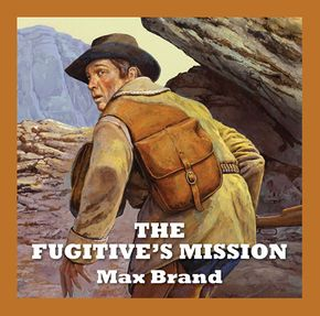 The Fugitive's Mission thumbnail