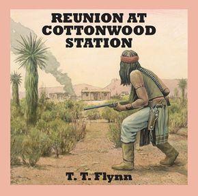 Reunion At Cottonwood Station thumbnail
