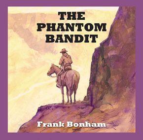 The Phantom Bandit thumbnail