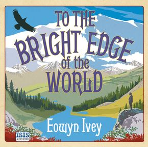 To The Bright Edge Of The World thumbnail