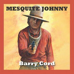 Mesquite Johnny thumbnail
