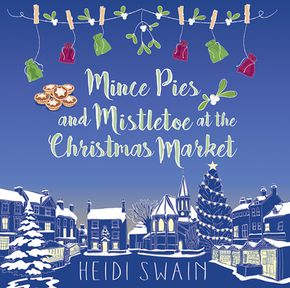Mince Pies And Mistletoe At The Christmas Market thumbnail