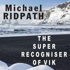 The Super Recogniser Of Vik thumbnail