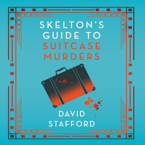 Skelton's Guide to Suitcase Murders thumbnail