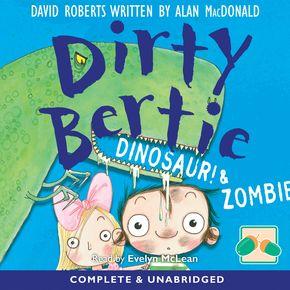 Dirty Bertie: Dinosaur! & Zombie! thumbnail