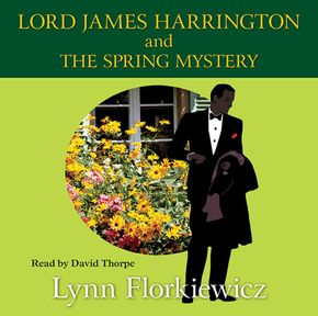 Lord James Harrington And The Spring Mystery thumbnail