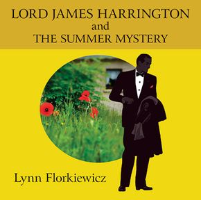 Lord James Harrington And The Summer Mystery thumbnail