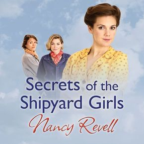 Secrets Of The Shipyard Girls thumbnail