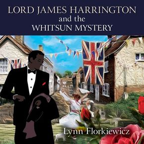 Lord James Harrington And The Whitsun Mystery thumbnail