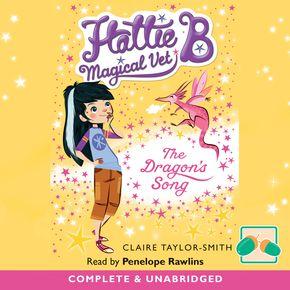 Hattie B, Magical Vet: The Dragon's Song thumbnail