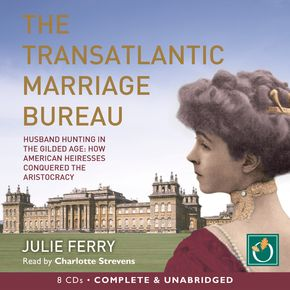 The Transatlantic Marriage Bureau thumbnail
