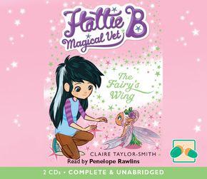 Hattie B, Magical Vet: The Fairy's Wing thumbnail