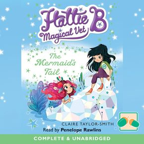 Hattie B, Magical Vet: The Mermaid's Tail thumbnail