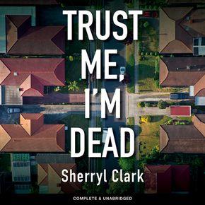 Trust Me, I'm Dead thumbnail