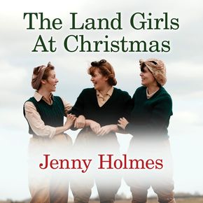 The Land Girls At Christmas thumbnail