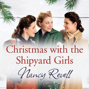 Christmas With The Shipyard Girls thumbnail