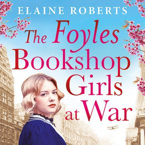 The Foyles Bookshop Girls At War thumbnail