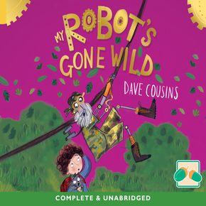 My Robot's Gone Wild thumbnail