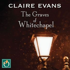 The Graves Of Whitechapel thumbnail