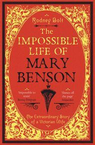 The Impossible Life Of Mary Benson thumbnail