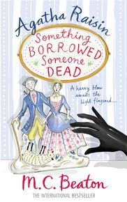 Agatha Raisin: Something Borrowed, Someone Dead thumbnail