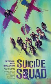 Suicide Squad: The Official Movie Novelization thumbnail