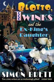 Blotto, Twinks And The Ex-King's Daughter thumbnail