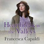 Heartbreak In The Valleys thumbnail