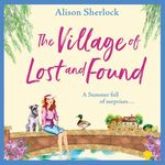 The Village Of Lost And Found thumbnail